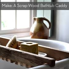 Diy Bathtub Caddy With Reading Rack by Make This Rustic Bath Caddy From A Single Board Of Reclaimed Wood