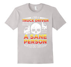 I Am A Truck Driver Of Course I Am Crazy Funny Gift-TH - TEEHELEN Driv3r Crazy Truck Driver Wallpaper Download Install Android Apps Cafe Bazaar Darwin Award Archives Legendarylist Tow Everyone Warned You Tshirt Olashirt The Best Truck Driver In World Crazy Amazing Dring Road 2 Gameplay Hd Video Youtube Its Time To Reconsider Buying A Pickup The Drive Cartoon Driving Miss Ipdent St George Cedar Road