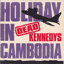 100 Police Truck Dead Kennedys Mad Blasts Of Chaos Holiday In Cambodia 7 1980