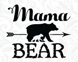Mama Bear SVG Files Arrow Cutting Cricut Design SiIhouette Cameo Clipart Dxf Eps Png Jpg C 009
