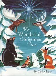 Christmas Tree Amazon Prime by My Wonderful Christmas Tree Dahlov Ipcar 9781934031223 Amazon