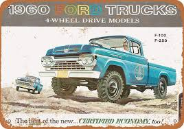 Amazon.com: Wall-Color 7 X 10 METAL SIGN - 1960 Ford Trucks 4-Wheel ... Directory Index Gm Trucks And 1960_trucks_d_vans 1960 Gmc K1000 Vehicles I Have Owned Pinterest Curbside Classic Ford F250 Styleside The Tonka Truck 196063 Chevrolet 5 Gauge Dash Panel Excludes Cc Capsule Toyota Toyoace Pk20 Surving 57 Years On Just Customer Gallery To 1966 Truck 1965 Pickups Chevy Trucks File1960 F500 Stake Black Frjpg Wikimedia Commons Apache C10 Fleetside Brochure Google Search Blue Oval 571960 Gems