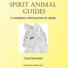Amazon Spirit Animal Guides A Meditative Coloring Book For Adults 9781534741645 Carol Hermesh Books