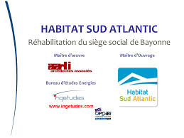 bureau maitrise d oeuvre habitat sud atlantic réhabilitation du siège social de bayonne