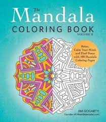 The Mandala Coloring Book Volume II Relax Calm Your Mind And Find Peace With 100