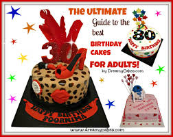 Cake Decoration Ideas For A Man by The Ultimate Guide To The Best Birthday Cakes For Adults
