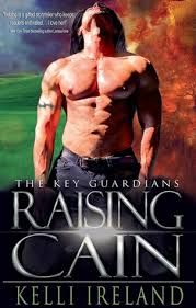 Double Book Review Raising Cain The Key Guardians 1 By Kelli Ireland