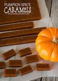 Pumpkin Spice Baileys Recipe by Pumpkin Spice Kahlua Caramels Bake Love Give