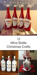 Decorative Wine Bottles Crafts by 12 Amazing Wine Bottle Christmas Crafts Bottle Wine And Decoration