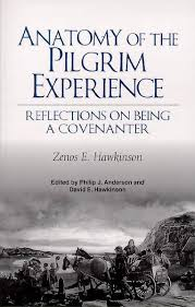 Anatomy Of The Pilgrim Experience Reflections On Being A Covenanter
