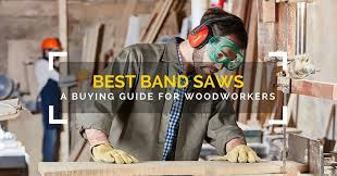 best band saw reviews 2017 a complete woodworkers buying guide
