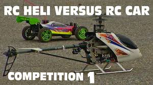 si e auto rc 2 rc heli vs rc car rc helicopter landing competition 1