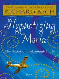 Hypnotizing Maria By Richard Bach OverDrive Rakuten