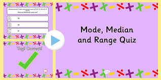 mode median and range mode median and range powerpoint quiz mode median quiz