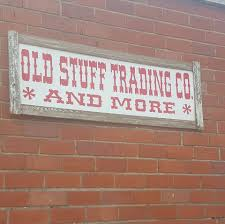 Old Stuff Trading Company & More - Home | Facebook