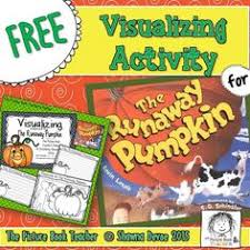 The Runaway Pumpkin Worksheet by This Visualizing Freebie Was Created To Use With The Book The