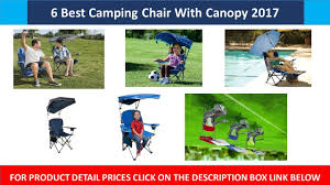 Kelsyus Premium Canopy Chair by 6 Best Camping Chair With Canopy 2017 Youtube