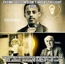edison didn t invent the light bulb lewis latimer