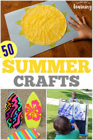 50 Super Easy Fun Summer Crafts For Kids