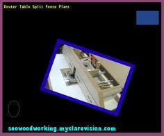 make a router table 172254 woodworking plans and projects