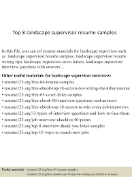 Top 8 Landscape Supervisor Resume Samples In This File You Can Ref Materials For