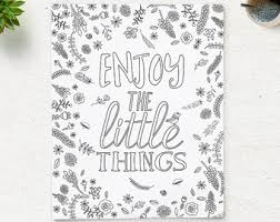 Adult Coloring Page Enjoy The Little Things Instant Download Printable Art Quote Pages