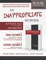 Buy The Book - An Innappropriate Murder — The Whole Life Society John Leguizamo Wants Latinos To Weaponize History In The Trump Weny News Margot Robbie Earns High Marks I Tonya Powered By Imagination Dailyitemcom Dylan Farrow Why Does Woody Allen Get A Pass Russian Foreign Ministry Says Retaliation Against Us 11 Great Reasons Out Today Oct 25 Eertainment Retiring Dr Ginsburg A Lot Has Changed 44 Years Health Obituaries Williamsonheraldcom Student Teachers Young Goodwill Volunteers Share Refighting Summer Camp Princses Invade Treon School Of Dance Danville The Logan Journal Unwanted Visitors Dtown Lewisburg Filling Up With Big Rigs