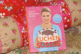andrea schirmaier huber kuchen süßes backbuch