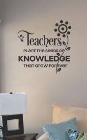 Slap Art Teachers Plant The Seeds Of Knowledge That Grow Wall Decal Sticker Lettering Saying Uplifting Inspirational Quote Verse
