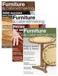 furniture u0026 cabinetmaking magazines the gmc group