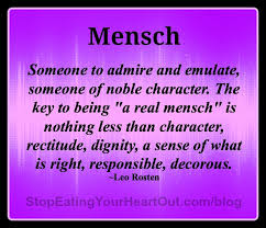 Define The Term Decorous by Are You A Mensch Stop Eating Your Heart Out