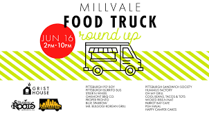 100 Food Trucks Pittsburgh Millvale Truck Roundup Grist House 16 June