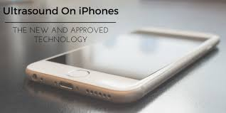 Ultrasound iPhones The New And Approved Technology — Clovis