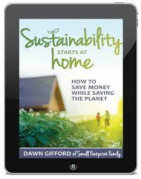 104 Small Footprint Family Sustainability Starts At Home