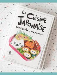 livre cuisine japonaise livre de recettes la cuisine japonaise sans sushi ou presque