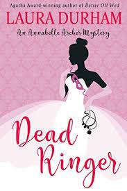 Dead Ringer A Novella Annabelle Archer Wedding Planner Mystery Book 3