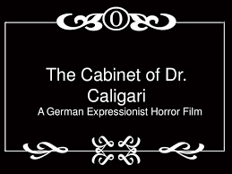 The Cabinet Of Dr Caligari Expressionism Analysis by The Cabinet Of Dr Caligari