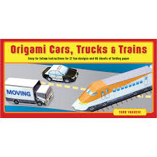 100 Trucks Paper Origami Cars Trains Kit Tuttle Publishing
