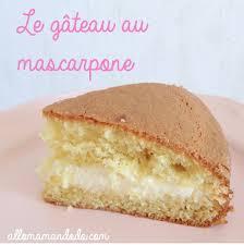 le gâteau au mascarpone recette facile et délicieuse