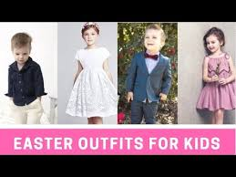 2017 Kids Easter Outfit Ideas For Boys Girls Fashion Trend Seeker
