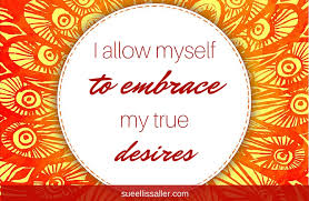 Do You Embrace Your Desires