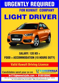 Urgently Required Light Driver For Kuwait Company. Please See The ...