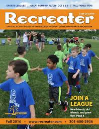 Pumpkin Patch Frederick Md by Fall 2016 Recreater By Frederick County Parks And Recreation Issuu