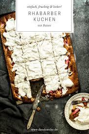 rhabarberkuchen mit baiser rezept s küche foodblog