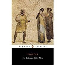 The Rope And Other Plays By Author Titus Maccius