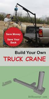 Build Your Own Truck Crane. A Homemade Approach To Lifting Heavy ... Build Your Own Scania Truck Youtube Legacy Power Wagon 4dr Cversion Dodge Bin Cleaning Or Trailer With Wash Systems 1 By Hand Insidehook Design Food Roaming Hunger Ford New Car Updates 2019 20 Enhartbuiltcom Your Own Truck The Best Way On How To Camper Bearinforest Custom Ram Dave Smith Carrevsdailycom Valvoline Reinvention Project Trucks Hendrick Amazoncom Discovery Kids Bulldozer Dump Dynamic Mfg Manufacturing Wreckers Carriers