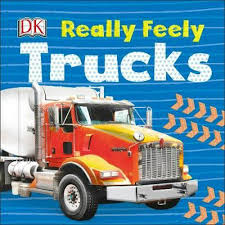 Really Feely Trucks By Dk, Board Books, 9780241278550 | Buy Online ... Book Detail Priddy Books Amazoncom Touch And Feel Trucks Scholastic Early Learners Excellent Kids Duck In The Truck By Jez Alborough Off In The Tokyo Street Japan 2016 Editorial Stock Photo At Usborne Childrens Little Blue Sensory Play Activity For Preschoolers My Truck Book Rand Mcnally Junior Elf Vintage The Great Big Car And A Golden 7th Prting Build Your Own Monster Trucks Sticker Book Home Garbage Love