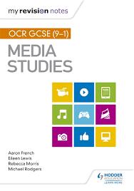 My Revision Notes OCR GCSE 9 1 Media Studies
