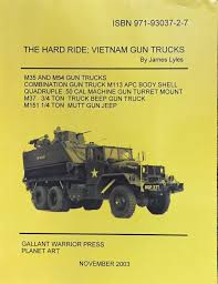 Hard Ride- Vietnam Gun Trucks (Volume 2) Paperback – 2003 By James ... Afv Club 1 35 Scale M35a1 Vietnam Gun Truck Plastic Model Kit Warwheelsnetm54a1a2c 5 Ton Index Guntrucks Of The 444th When Army Went Mad Max Gun Trucks 16 Photos Satans Lil Angel At Carlisle Pa Trucks 88th Trans Co 1968 88thtrans Ankhe Vietnamera Guntruck Us Transportation Museum Fort Eustis Truck Editorial Image Image Vietnam Weapon Troop 66927900 359th Trans Company Gun Trucks Vietnam Youtube