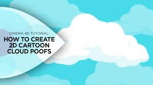 100 Flat Cloud Creating 2D Cartoon Poofs In Cinema 4D